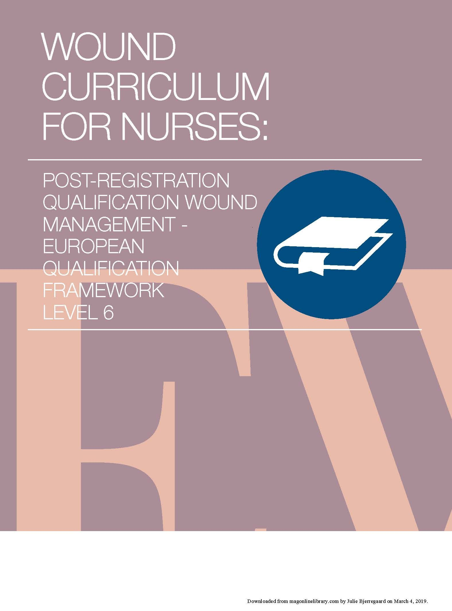 EWMA - Wound Curriculum for Nurses Level 6